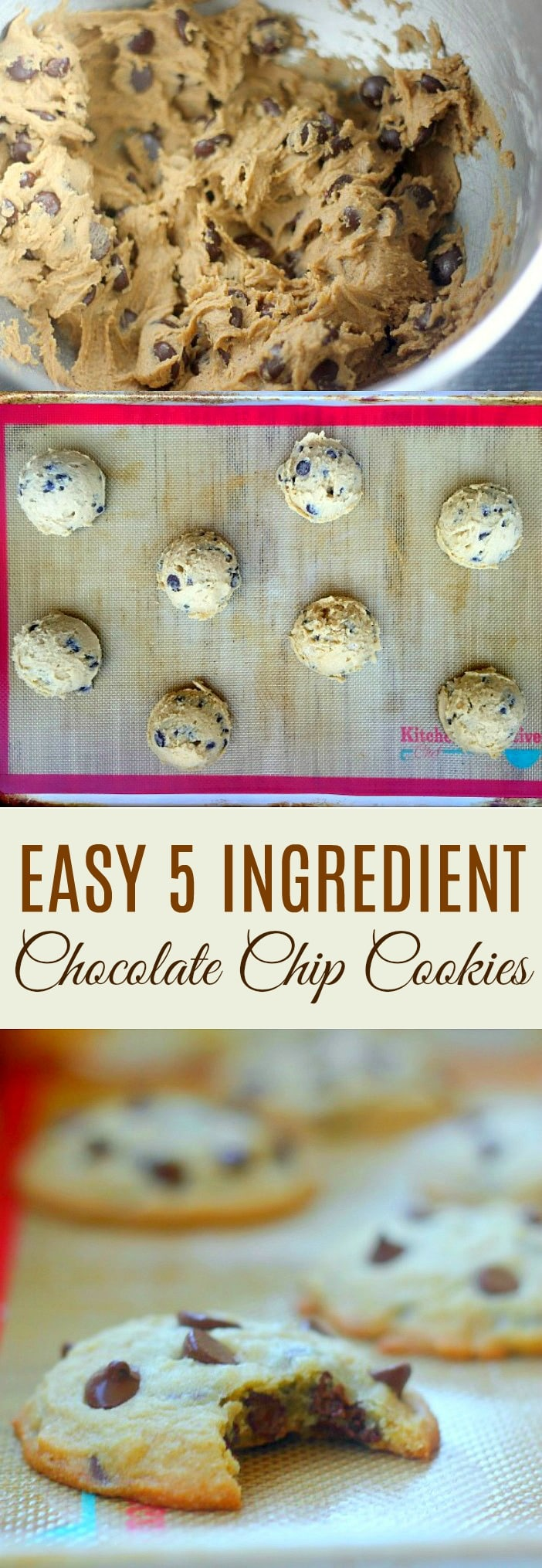 Easy 5 Ingredient Chocolate Chip Cookie Recipe